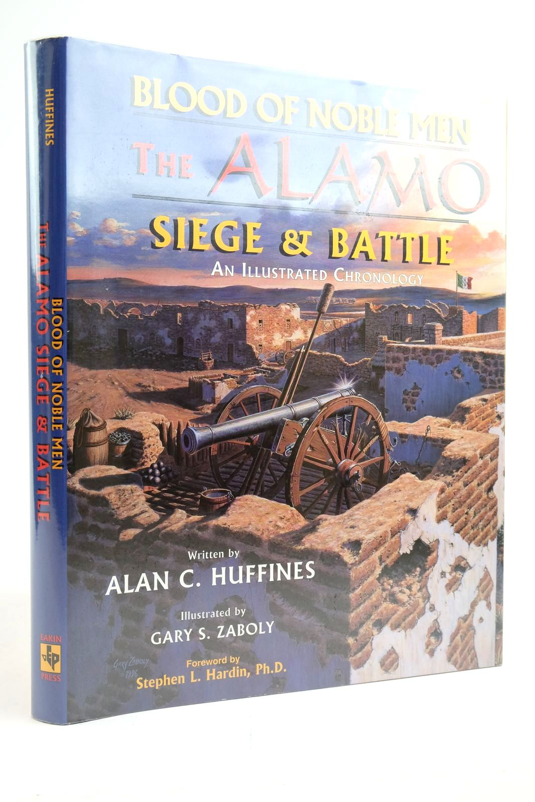 Photo of BLOOD OF NOBLE MEN: THE ALAMO SIEGE & BATTLE written by Huffines, Alan C. Hardin, Stephen L. illustrated by Zaboly, Gary S. published by Eakin Press (STOCK CODE: 2135264)  for sale by Stella & Rose's Books