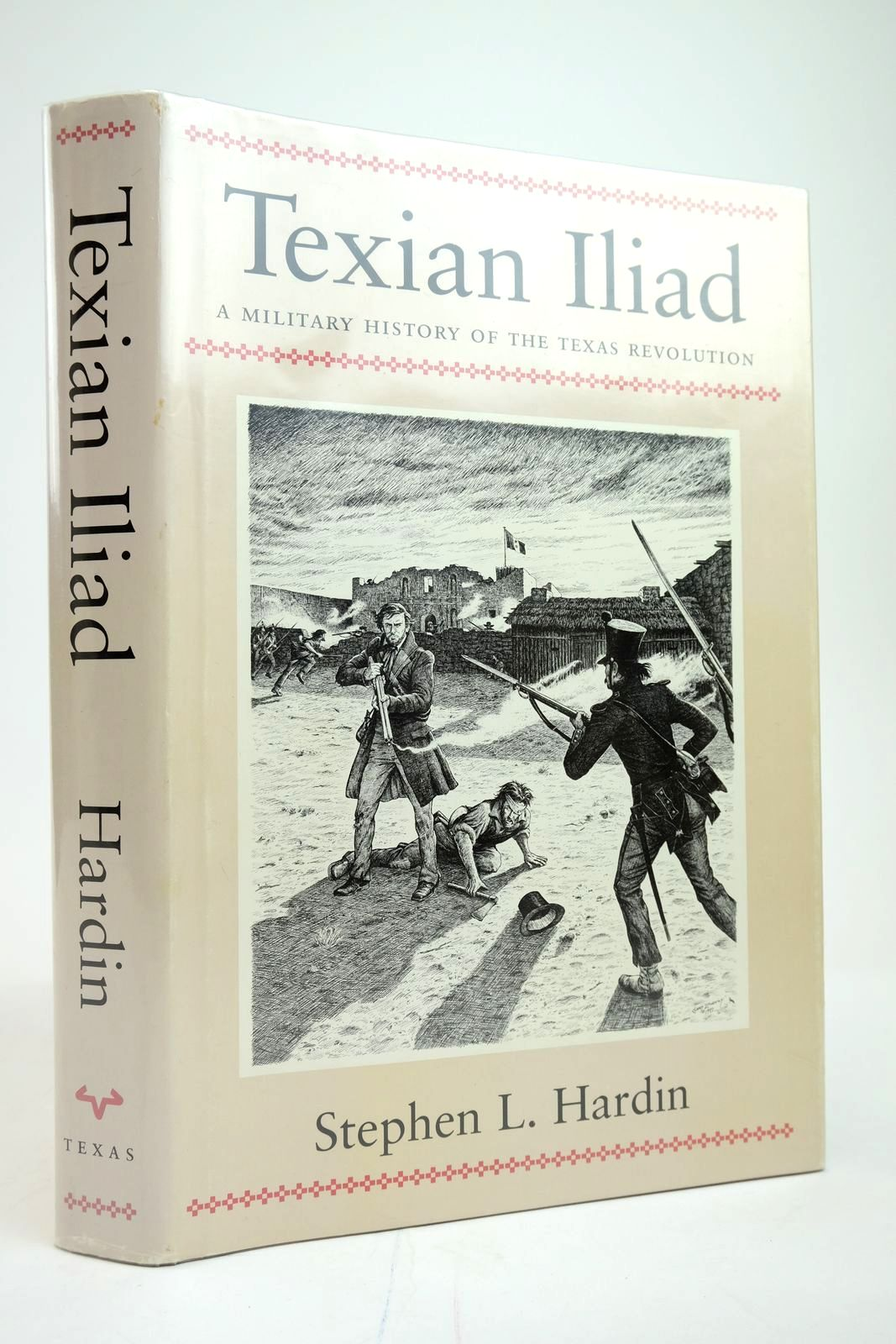 Photo of TEXIAN ILIAD: A MILITARY HISTORY OF THE TEXAS REVOLUTION, 1835-1836 written by Hardin, Stephen L. illustrated by Zaboly, Gary S. published by University of Texas Press (STOCK CODE: 2135295)  for sale by Stella & Rose's Books