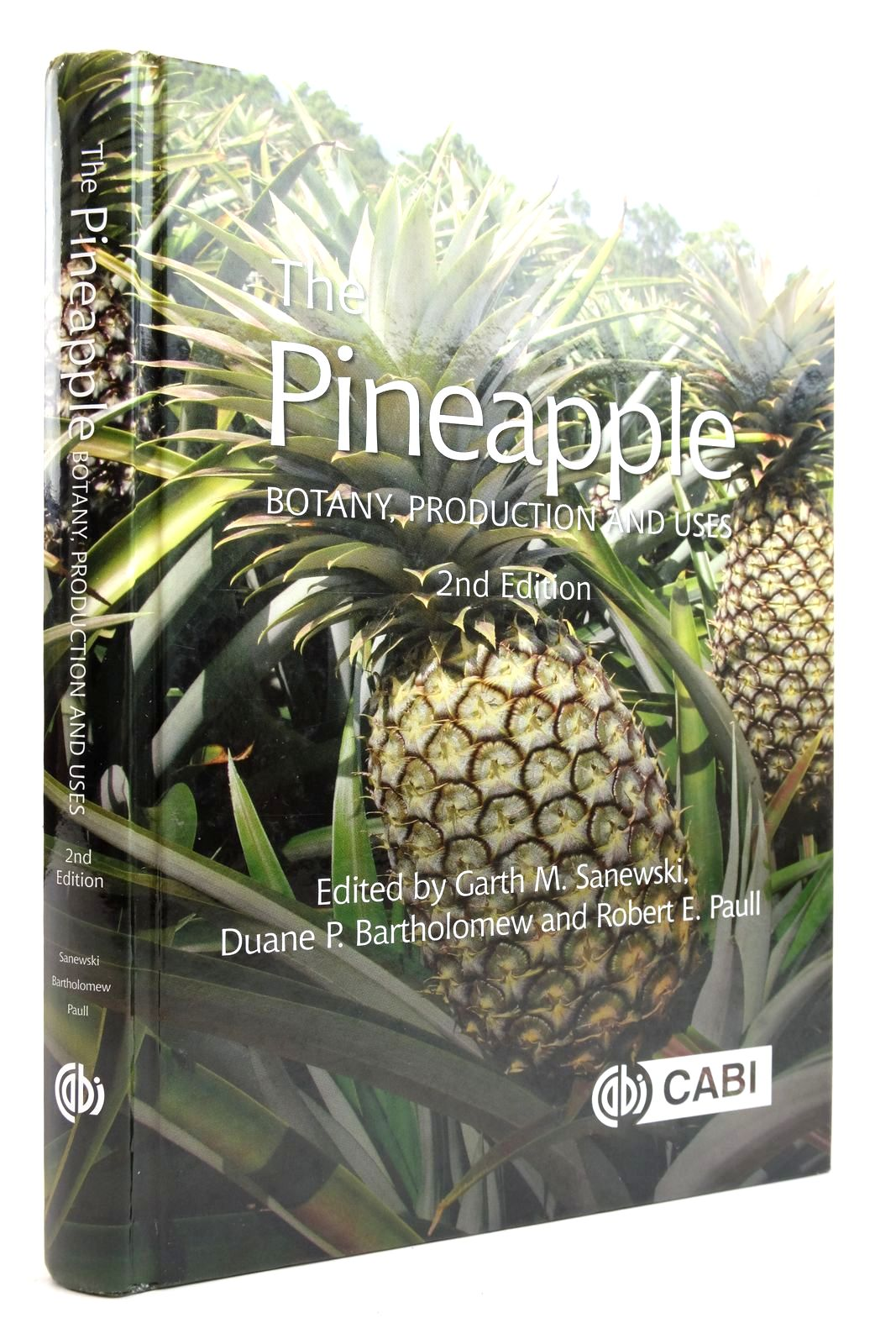 Photo of THE PINEAPPLE: BOTANY, PRODUCTION AND USES written by Sanewski, Garth M. Bartholonew, Duane P. Paull, Robert E. published by Cabi (STOCK CODE: 2135352)  for sale by Stella & Rose's Books