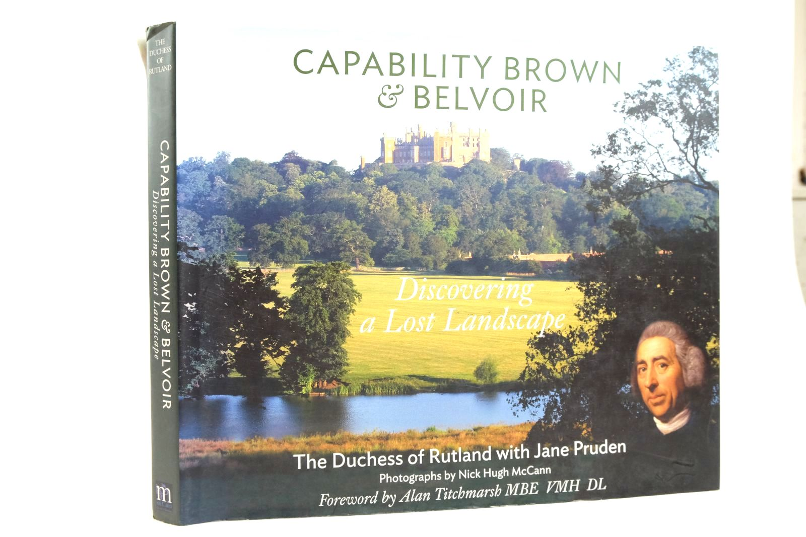 Photo of CAPABILITY BROWN & BELVOIR: DISCOVERING A LOST LANDSCAPE written by Duchess Of Rutland, Pruden, Jane Titchmarsh, Alan published by Nick McCann Associates Ltd (STOCK CODE: 2135362)  for sale by Stella & Rose's Books