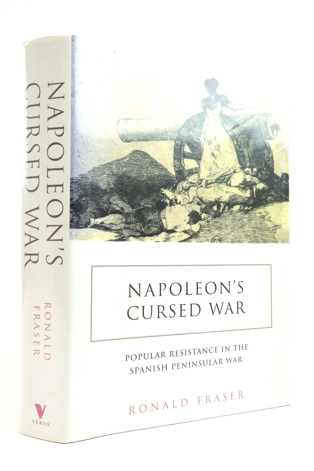 Photo of NAPOLEON'S CURSE WAR: SPANISH POPULAR RESISTANCE IN THE PENINSULAR WAR 1808-1814 written by Fraser, Ronald published by Verso (STOCK CODE: 2135393)  for sale by Stella & Rose's Books