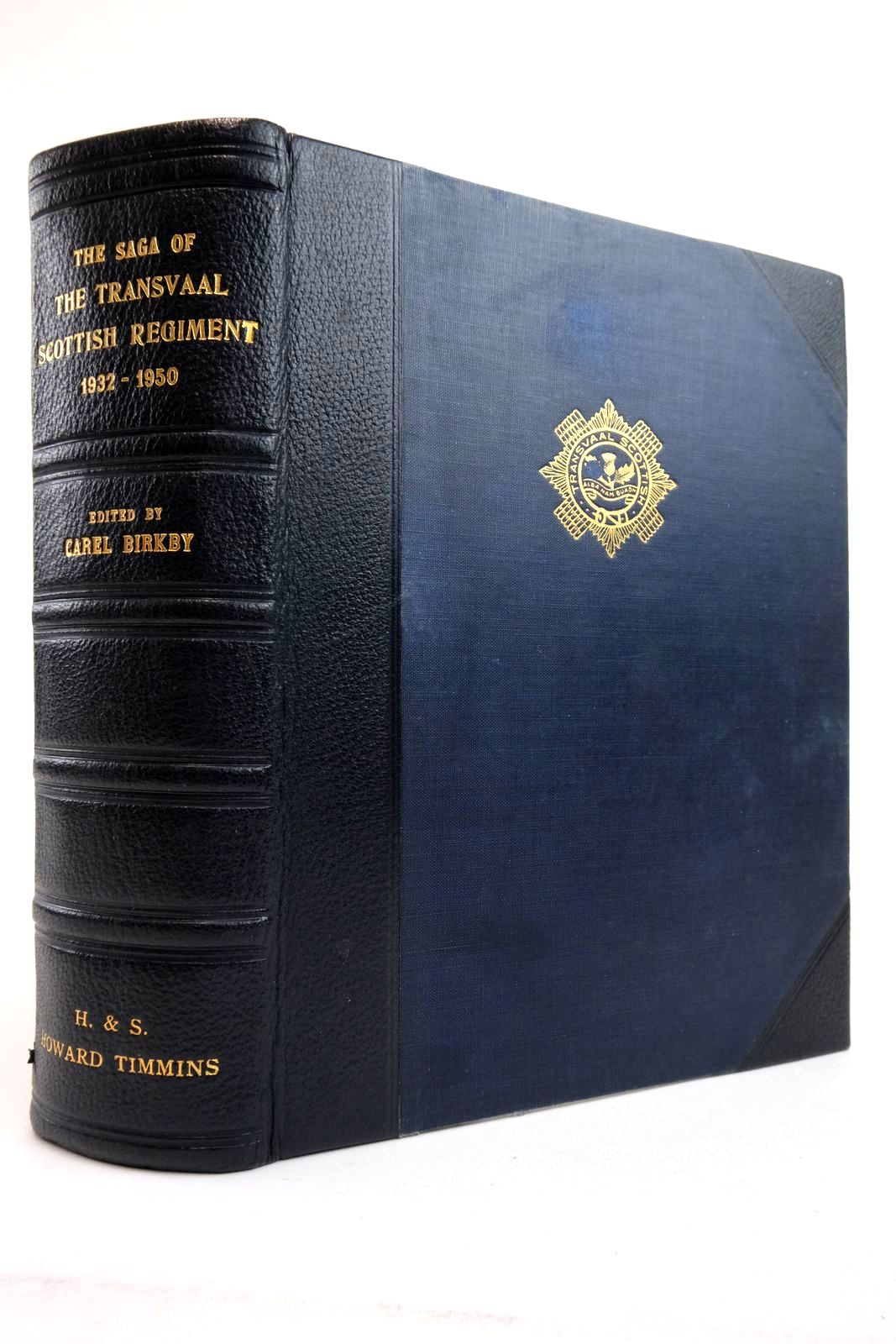 Photo of THE SAGA OF THE TRANSVAAL SCOTTISH REGIMENT 1932-1950- Stock Number: 2135410