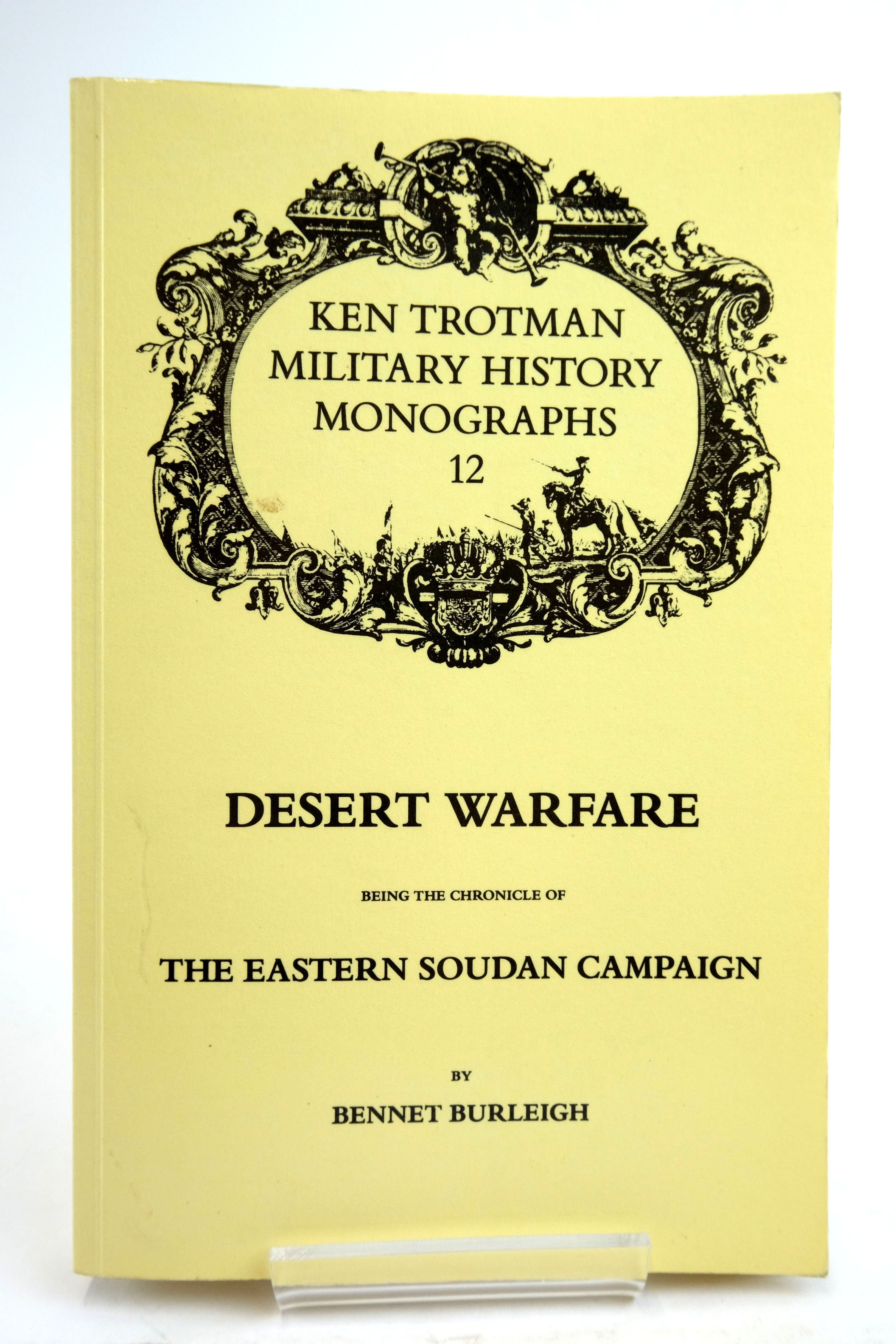 Photo of DESERT WARFARE BEING THE CHRONICLE OF THE EASTERN SOUDAN CAMPAIGN- Stock Number: 2135534