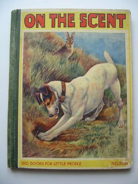 Photo of ON THE SCENT written by Nesbit, Z.A.R. published by Thomas Nelson & Sons (STOCK CODE: 231147)  for sale by Stella & Rose's Books