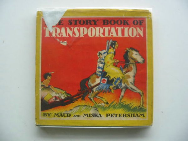 Photo of THE STORY BOOK OF TRANSPORTATION written by Petersham, Maud Petersham, Miska illustrated by Petersham, Maud Petersham, Miska published by J.M. Dent & Sons Ltd. (STOCK CODE: 234002)  for sale by Stella & Rose's Books