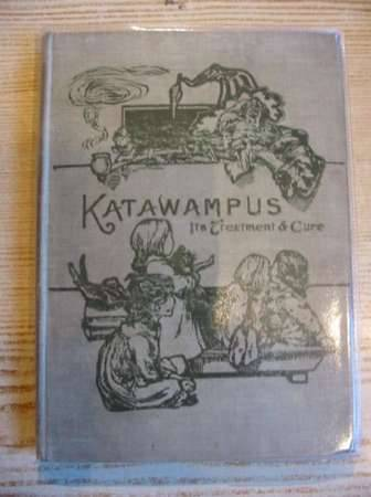 Photo of KATAWAMPUS - ITS TREATMENT AND CURE- Stock Number: 315416