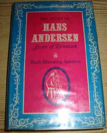 Photo of THE STORY OF HANS ANDERSEN SWAN OF DENMARK written by Manning-Sanders, Ruth Andersen, Hans Christian illustrated by Walford, Astrid published by E.P.Dutton & Co. (STOCK CODE: 317675)  for sale by Stella & Rose's Books