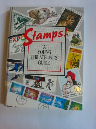 Photo of STAMPS! A YOUNG PHILATELIST'S GUIDE- Stock Number: 318551