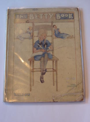 Photo of THE BETTY BOOK illustrated by Anderson, Anne published by Thomas Nelson and Sons Ltd. (STOCK CODE: 322589)  for sale by Stella & Rose's Books