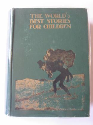 Photo of THE WORLD'S BEST STORIES FOR CHILDREN written by Biggs, Winifred illustrated by Appleton, Honor C. published by T.C. & E.C. Jack Ltd., T. Nelson & Sons (STOCK CODE: 325758)  for sale by Stella & Rose's Books