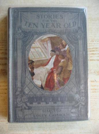 Photo of STORIES FOR THE TEN YEAR OLD written by Chisholm, Louey published by T.C. & E.C. Jack (STOCK CODE: 326098)  for sale by Stella & Rose's Books