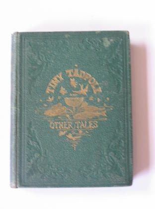 Photo of TINY TADPOLE AND OTHER TALES written by Broderip, Frances Freeling illustrated by Hood, Thomas published by Griffith and Farran (STOCK CODE: 378399)  for sale by Stella & Rose's Books