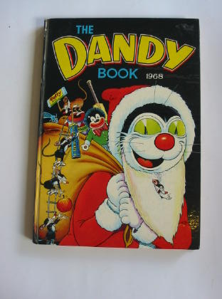 Photo of THE DANDY BOOK 1968 published by D.C. Thomson & Co Ltd. (STOCK CODE: 378432)  for sale by Stella & Rose's Books