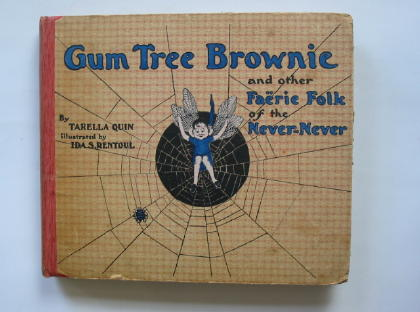 Photo of GUM TREE BROWNIE AND OTHER FAERIE FOLK OF THE NEVER-NEVER written by Quin, Tarella illustrated by Outhwaite, Ida Rentoul published by Robertson & Mullens Ltd. (STOCK CODE: 378493)  for sale by Stella & Rose's Books