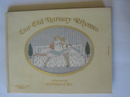 Photo of OUR OLD NURSERY RHYMES written by Moffat, Alfred illustrated by Willebeek Le Mair, Henriette published by Augener Ltd. (STOCK CODE: 379320)  for sale by Stella & Rose's Books
