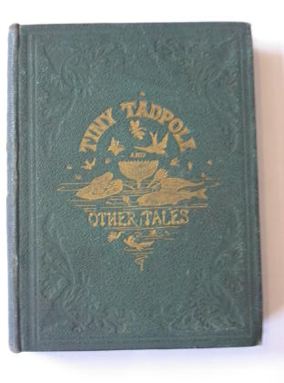 Photo of TINY TADPOLE AND OTHER TALES written by Broderip, Frances Freeling illustrated by Hood, Thomas published by Griffith and Farran (STOCK CODE: 379614)  for sale by Stella & Rose's Books