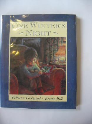 Photo of ONE WINTER'S NIGHT written by Lockwood, Primrose illustrated by Mills, Elaine published by Heinemann (STOCK CODE: 379762)  for sale by Stella & Rose's Books
