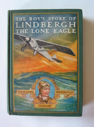 Photo of THE BOY'S STORY OF LINDBERGH THE LONE EAGLE written by Beamish, Richard J. published by The Boy's Own Paper (STOCK CODE: 380157)  for sale by Stella & Rose's Books