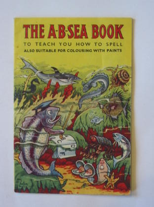 Photo of THE A-B-SEA BOOK TO TEACH YOU HOW TO SPELL published by E.M.N. Ltd. (STOCK CODE: 381343)  for sale by Stella & Rose's Books