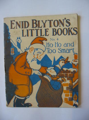 Photo of ENID BLYTON'S LITTLE BOOKS NO. 4 - HO-HO AND TOO SMART written by Blyton, Enid illustrated by Kerr, Alfred E. published by Evans Brothers Limited (STOCK CODE: 381355)  for sale by Stella & Rose's Books
