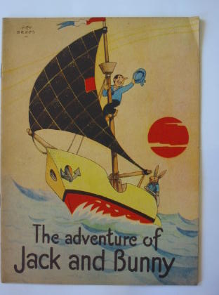 Photo of THE ADVENTURE OF JACK AND BUNNY written by Broos, Piet illustrated by Broos, Piet published by Sandle Brothers Ltd. (STOCK CODE: 381653)  for sale by Stella & Rose's Books