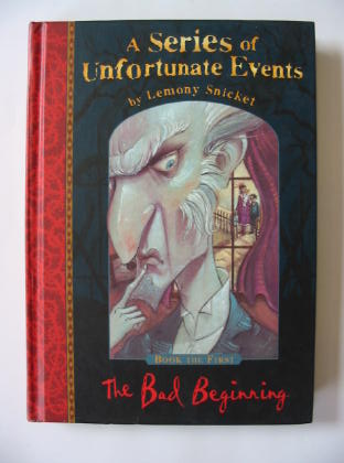 Photo of A SERIES OF UNFORTUNATE EVENTS: THE BAD BEGINNING- Stock Number: 381849