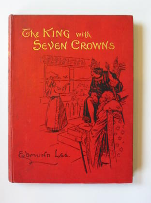 Photo of THE KING WITH THE SEVEN CROWNS AND OTHER STORIES- Stock Number: 383115