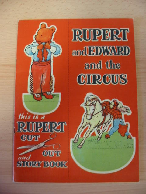 Photo of RUPERT AND EDWARD AND THE CIRCUS written by Tourtel, Mary illustrated by Tourtel, Mary published by Sampson Low (STOCK CODE: 383253)  for sale by Stella & Rose's Books