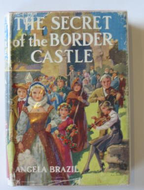 Photo of THE SECRET OF THE BORDER CASTLE written by Brazil, Angela illustrated by Willis, Charles published by Blackie & Son Ltd. (STOCK CODE: 383319)  for sale by Stella & Rose's Books