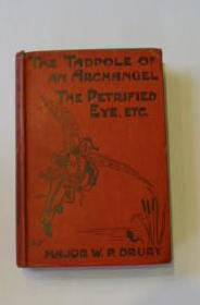 Photo of THE TADPOLE OF AN ARCHANGEL, THE PETRIFIED EYE written by Drury, Major W.P. published by Chapman & Hall (STOCK CODE: 383820)  for sale by Stella & Rose's Books