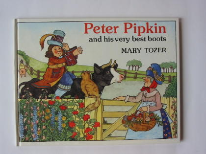 Photo of PETER PIPKIN AND HIS VERY BEST BOOTS written by Tozer, Mary illustrated by Tozer, Mary published by World's Work Ltd. (STOCK CODE: 384221)  for sale by Stella & Rose's Books