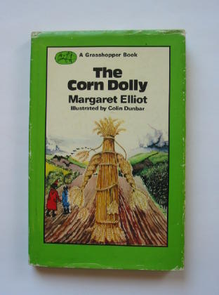 Photo of THE CORN DOLLY written by Elliot, Margaret illustrated by Dunbar, Colin published by Abelard-Schuman (STOCK CODE: 384274)  for sale by Stella & Rose's Books