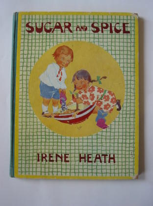 Photo of SUGAR AND SPICE AND PUPPY-DOG'S TAILS written by Heath, Irene illustrated by Heath, Irene published by Frederick Warne & Co Ltd. (STOCK CODE: 384326)  for sale by Stella & Rose's Books