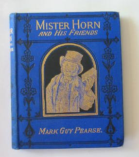 Photo of MISTER HORN AND HIS FRIENDS; OR, GIVERS AND GIVING written by Pearse, Mark Guy published by Wesleyan Conference Office (STOCK CODE: 384329)  for sale by Stella & Rose's Books