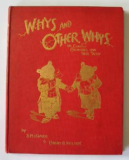 Photo of WHYS AND OTHER WHYS OR CURIOUS CREATURES AND THEIR TALES written by Neilson, Harry B. Hamer, S.H. illustrated by Neilson, Harry published by Cassell & Company Limited (STOCK CODE: 384774)  for sale by Stella & Rose's Books