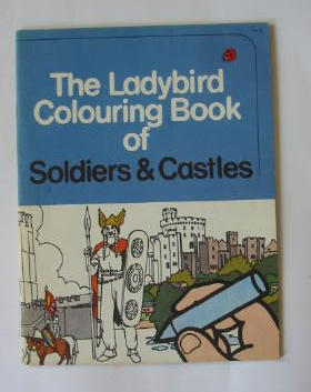 Photo of THE LADYBIRD COLOURING BOOK OF SOLDIERS & CASTLES illustrated by Ayton, Robert Humphris, Frank published by Ladybird Books (STOCK CODE: 384852)  for sale by Stella & Rose's Books