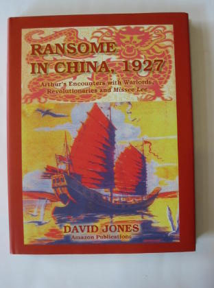 Photo of RANSOME IN CHINA, 1927 written by Jones, David published by Amazon Publications (STOCK CODE: 385756)  for sale by Stella & Rose's Books