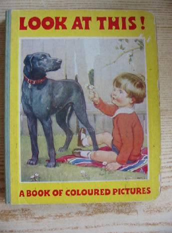Photo of LOOK AT THIS! illustrated by Parker, Frederick<br />Cloke, Rene<br />Cowell, Cyril<br />Adams, Frank<br />et al.,  published by Thomas Nelson and Sons Ltd. (STOCK CODE: 403570)  for sale by Stella & Rose's Books