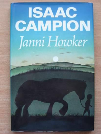 Photo of ISAAC CAMPION written by Howker, Janni published by Julia MacRae Books (STOCK CODE: 425144)  for sale by Stella & Rose's Books