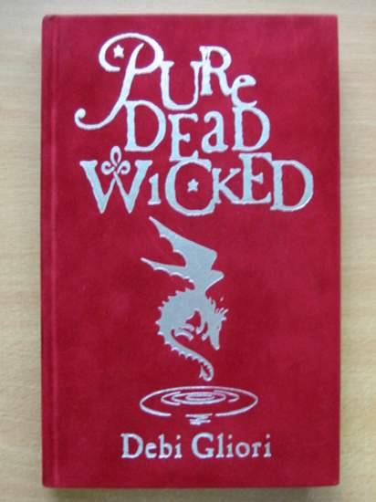 Photo of PURE DEAD WICKED written by Gliori, Debi illustrated by Gliori, Debi published by Doubleday (STOCK CODE: 425404)  for sale by Stella & Rose's Books
