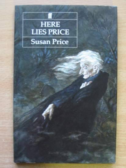Photo of HERE LIES PRICE written by Price, Susan published by Faber & Faber (STOCK CODE: 425549)  for sale by Stella & Rose's Books