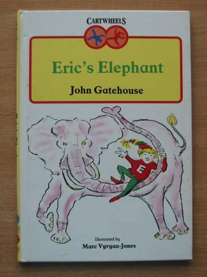 Photo of ERIC'S ELEPHANT written by Gatehouse, John illustrated by Vyvyan-Jones, Marc published by Hamish Hamilton (STOCK CODE: 426065)  for sale by Stella & Rose's Books