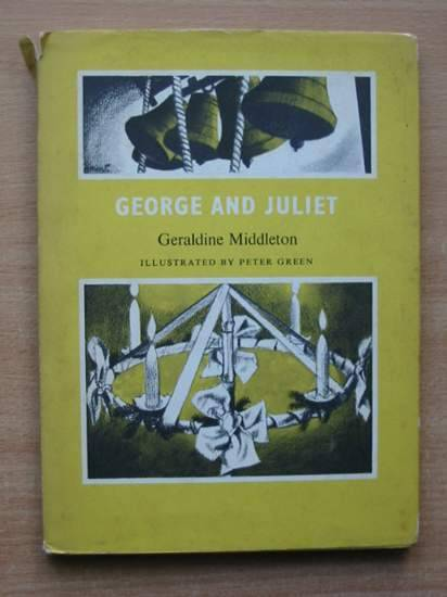 Photo of GEORGE AND JULIET written by Middleton, Geraldine illustrated by Green, Peter published by S.P.C.K. (STOCK CODE: 426258)  for sale by Stella & Rose's Books