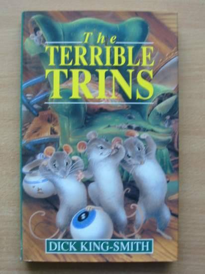 Photo of THE TERRIBLE TRINS written by King-Smith, Dick illustrated by Wallis, Diz published by Viking Penguin Inc. (STOCK CODE: 426350)  for sale by Stella & Rose's Books