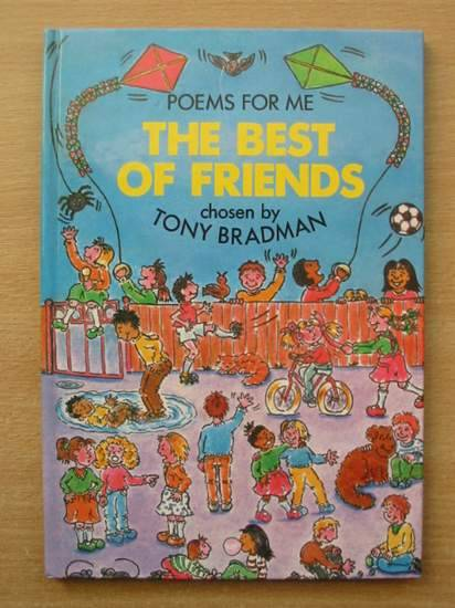 Photo of THE BEST OF FRIENDS written by Bradman, Tony illustrated by Baker, Madeleine published by Blackie (STOCK CODE: 426364)  for sale by Stella & Rose's Books