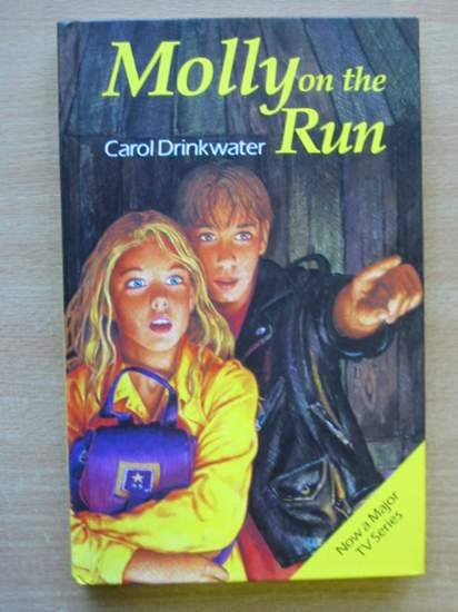 Photo of MOLLY ON THE RUN written by Drinkwater, Carol published by MacDonald Young Books (STOCK CODE: 426390)  for sale by Stella & Rose's Books