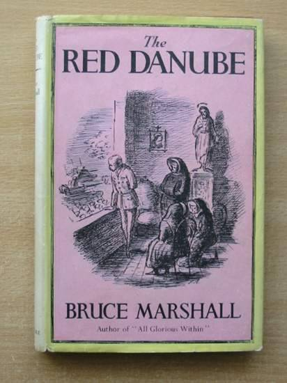 Photo of THE RED DANUBE written by Marshall, Bruce published by Constable and Company Ltd. (STOCK CODE: 428098)  for sale by Stella & Rose's Books