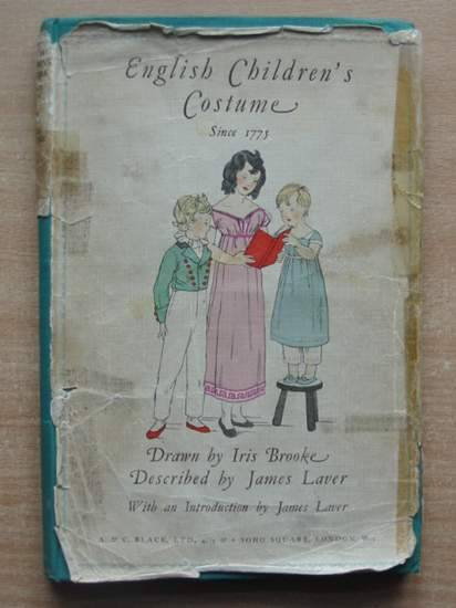 Photo of ENGLISH CHILDREN'S COSTUME SINCE 1775 written by Brooke, Iris illustrated by Brooke, Iris published by A. & C. Black Ltd. (STOCK CODE: 430267)  for sale by Stella & Rose's Books