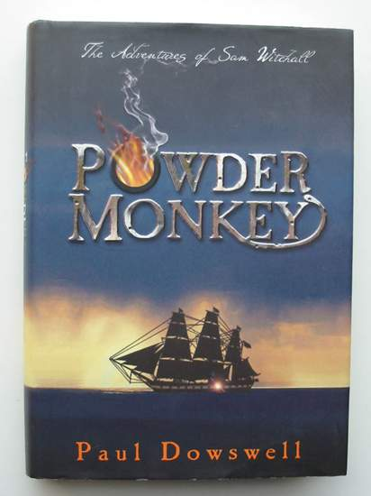 Photo of POWDER MONKEY written by Dowswell, Paul published by Bloomsbury (STOCK CODE: 435722)  for sale by Stella & Rose's Books