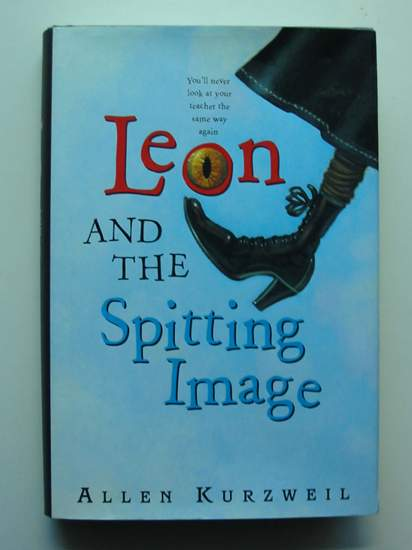 Photo of LEON AND THE SPITTING IMAGE written by Kurzwell, Allen illustrated by Bertholf, Bret published by Greenwillow Books (STOCK CODE: 436632)  for sale by Stella & Rose's Books